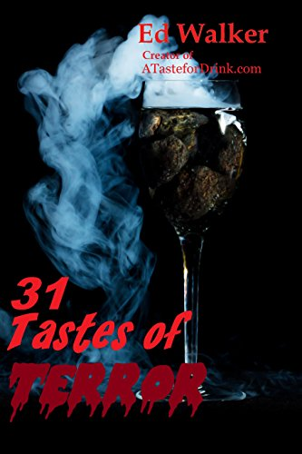 31 Tastes of Terror: Cocktails and Terrifying Tales to Count Down to Halloween (English (Cocktails Halloween Spooky)