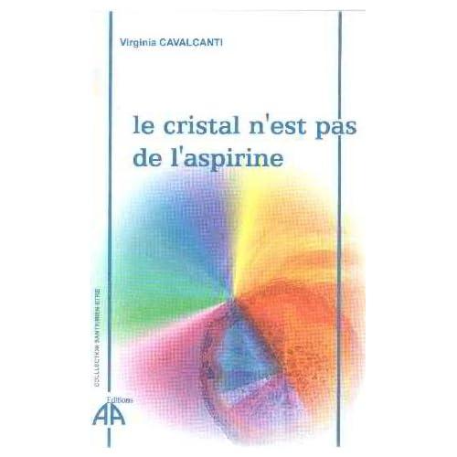 Le cristal n'est pas de l'aspirine