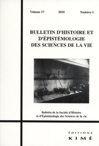 Bulletin d'histoire et d'épistémologie des sciences de la vie, Volume 17 N° 1/2010 : La biologie parisienne à la fin du XIXe siècle