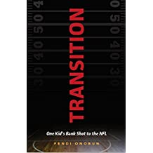 Transition: One Kid's Bank Shot to the NFL