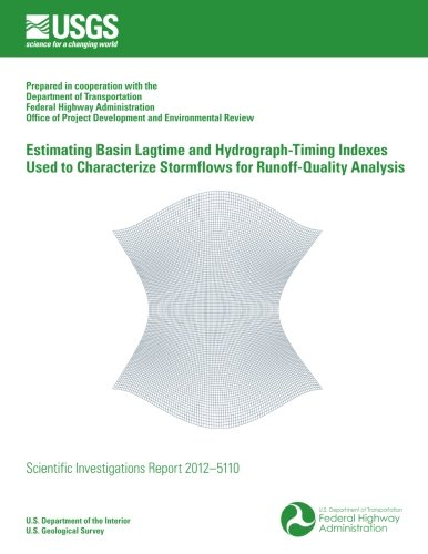 Estimating Basin Lagtime and Hydrograph-Timing Indexes Used to Characterize Stormflows for Runoff-Quality Analysis