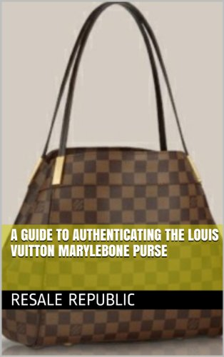 272c37a9d856 A Guide to Authenticating the Louis Vuitton Marylebone Purse (Authenticating  Louis Vuitton Book 6)