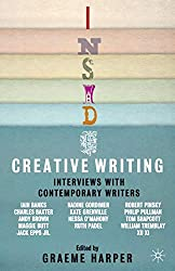 Inside Creative Writing: Interviews with Contemporary Writers