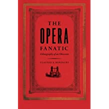 The Opera Fanatic – Ethnography of an Obsession