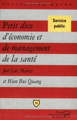 Petit dico d'économie et de management de la santé par Luc Marco