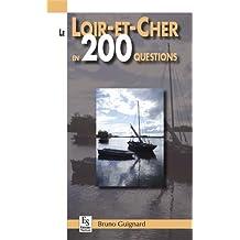 Le Loir-et-Cher en 200 questions