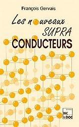 Les nouveaux supraconducteurs