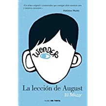 La Leccion de August = The Lesson of August by R. J. Palacio (2012-09-13)