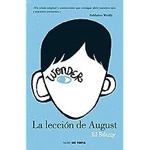 La Leccion de August = The Lesson of August by R. J. Palacio (2012-09-13)