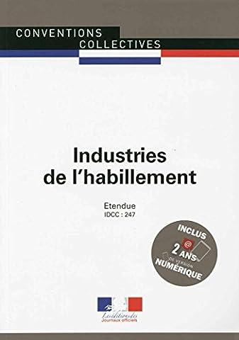 Industries de l'habillement - convention collective nationale étendue 17ème édition - Brochure n°3098 - IDCC : 247