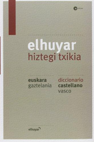 Elhuyar Hiztegi Txikia Eus/gaz - Cas/vas (4. Ed.) (Hiztegiak Eta Mapak) por Batzuk