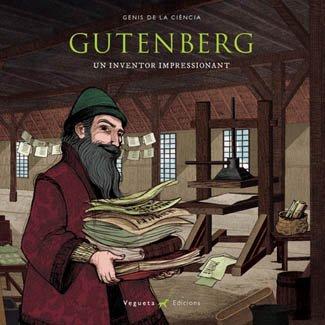 Gutenberg: Un inventor impressionant