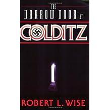 The Narrow Door at Colditz (Paperback) - Common