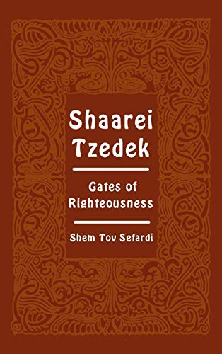 Shaarei Tzedek - Gates of Righteousness