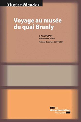 Voyage au muse du quai Branly
