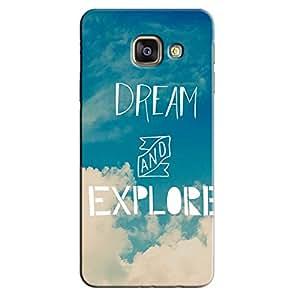 DREAM & EXPLORE BACK COVER FOR SAMSUNG A7 2016