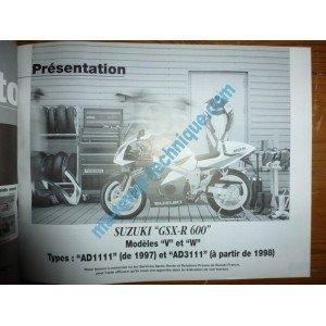 REVUE MOTO TECHNIQUE KAWASAKI BN125 Eliminator de 1998 SUZUKI GSXR 600 V, W de 1997 et 1998 GSXR 600 V, W, X et Y de 1997 à 2001 RRMT0110.2 – Réédition