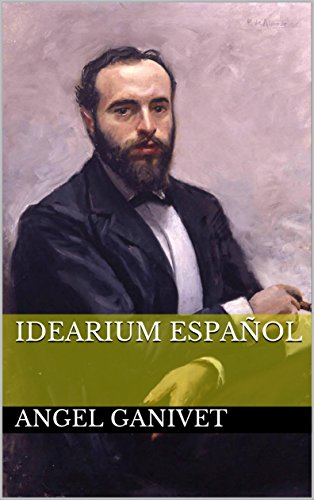 idearium español por Angel Ganivet