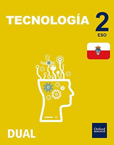 Inicia Dual Tecnología. Libro Del Alumno Cantabria - 2º ESO - 9780190503765
