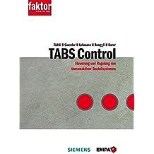 TABS Control: Steuerung und Regelung von thermoaktiven Bauteilsystemen