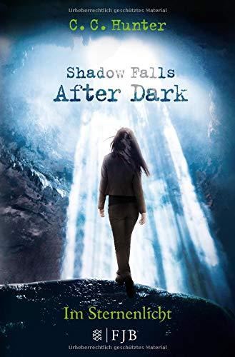 Shadow Falls - After Dark - Im Sternenlicht (Dark Shadows Vampir)
