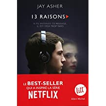 Treize Raisons - Thirteen reasons why (Nouvelle édition - Français)