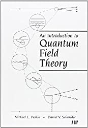 An Introduction To Quantum Field Theory (Frontiers in Physics) by Michael E. Peskin, Dan V. Schroeder (1995) Hardcover