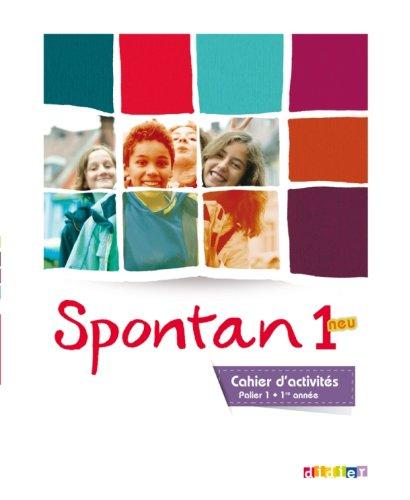 Spontan 1 neu palier 1 - 1re année - Cahier d'activités (Spontan neu) por Marianne Hoock-Douilly