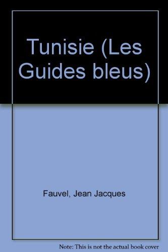 Tunisie (Les Guides bleus)