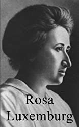 Rosa Luxemburg (Life & Times)