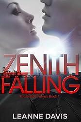 Zenith Falling (Zenith Trilogy, #1) (English Edition)
