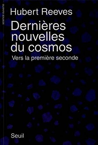 Dernières nouvelles du cosmos, tome 1