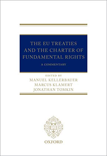 The EU Treaties and the Charter of Fundamental Rights: Digital Pack: A Commentary (English Edition)