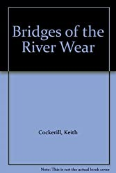 Bridges of the River Wear
