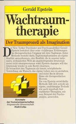 Buchseite und Rezensionen zu 'Wachtraumtherapie. Der Traumprozeß als Imagination' von Gerald Epstein