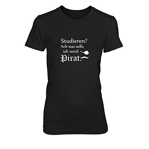 Ich werd Pirat - Damen T-Shirt, Größe: L, Farbe: (Ideen Piraten Kostüm Schiffs)