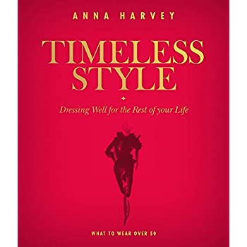 Timeless style : dressing well for the rest of you life