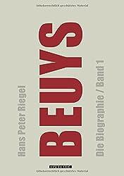 Beuys: Die Biographie (Band 1)