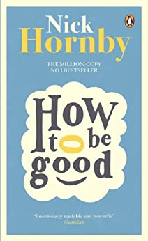 How to be Good by [Hornby, Nick]