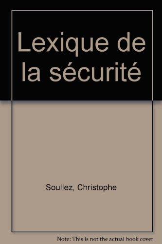 Lexique de la sécurité par Christophe Soullez