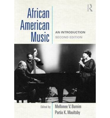 [(African American Music: An Introduction)] [Author: Mellonee V. Burnim] published on (June, 2015)