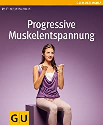 Progressive Muskelentspannung (GU Multimedia)