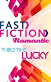 Third Time Lucky by Allison Leigh front cover