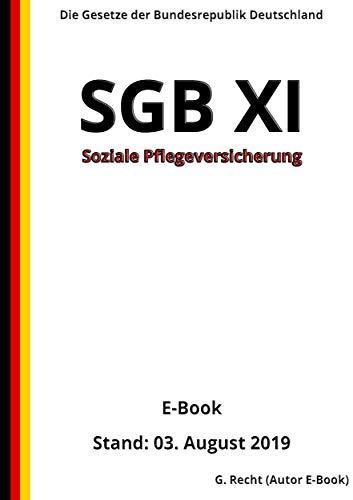 SGB XI - Soziale Pflegeversicherung, 3. Auflage 2019