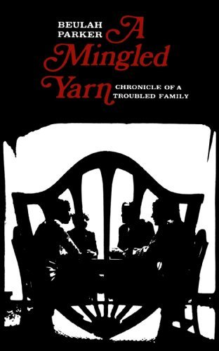 a-mingled-yarn-chronicle-of-a-troubled-family-by-beulah-parker-1978-09-10