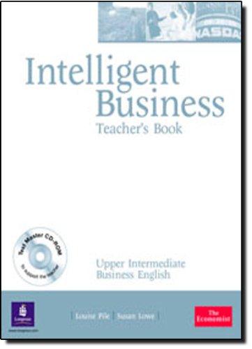 Intelligent Business Upper Intermediate Teachers Book and Test Master CD-ROM Pack
