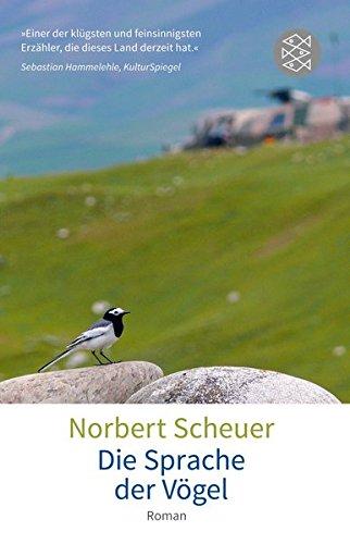 Die Sprache der Vögel: Roman