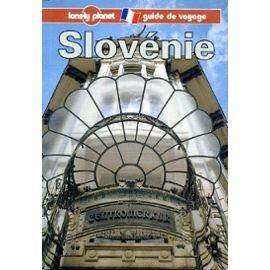 Slovénie : Guide de voyage par Stephen Fallon