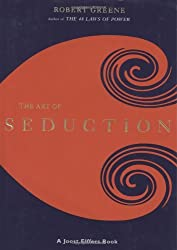 The Art of Seduction by Robert Greene (2001-10-01)
