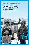 La route d'hiver : Iakoutie, 1922-1923 (ESSAIS DOCS)